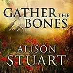 Gather the Bones | Alison Stuart
