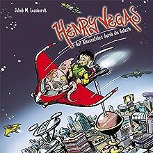 Henry Vegas: Auf Klassenfahrt durch die Galaxie (Henry Vegas 1) (       ungekürzt) von Jakob M. Leonhardt Gesprochen von: Julian Horeyseck