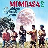 Mombasa2 African Rhythms & Blue