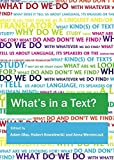 img - for What's in a Text? Inquiries into the Textual Cornucopia book / textbook / text book