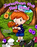 Childrens books: Jonathan The Red Head (2) (Beautifully Illustrated kids book): Has a friend