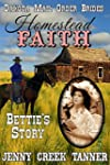 Homestead FAITH: Bettie's Story (Dako...