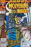 WHAT IF ... ?, #7, (WOLVERINE WAS AN AGENT OF SHIELD?), December 1989 (Volume 2)