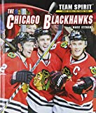img - for The Chicago Blackhawks (Team Spirit) book / textbook / text book