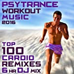 Psy Trance Workout Music 2016 Top 100...