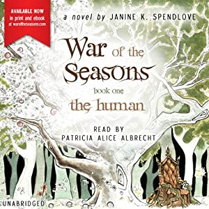The Human: War of the Seasons, Book 1 | [Janine K. Spendlove]