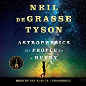 Astrophysics for People in a Hurry | [Neil deGrasse Tyson]