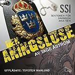 Den aningslöse (SSI - sektionen för särskilda insatser) | Tage Åström