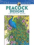 Creative Haven Peacock Designs Coloring Book (Creative Haven Coloring Books)