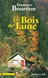 img - for Le Bois de lune book / textbook / text book