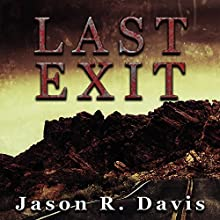 Last Exit Audiobook by Jason Davis Narrated by Darren Marlar
