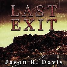 Last Exit Audiobook by Jason Davis Narrated by Darren Marlar