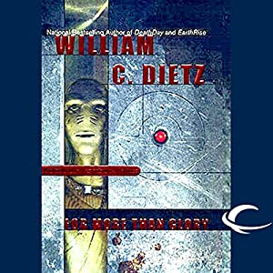 For More than Glory: Legion of the Damned, Book 5 | [William C. Dietz]