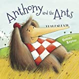 Gemma Raynor Anthony and the Ants (Meadowside Picture Books)