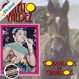 Amazon.com: Corridos de Caballos: Chayito Valdéz: MP3 Downloads