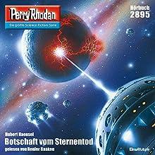 Botschaft vom Sternentod (Perry Rhodan 2895) Hörbuch von Hubert Haensel Gesprochen von: Renier Baaken