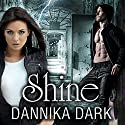 Shine: Mageri, Book 5, (       UNABRIDGED) by Dannika Dark Narrated by Nicole Poole