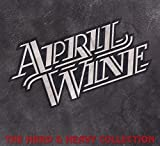 The Hard and Heavy Collection by April Wine (2009-11-10)