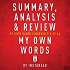 Summary, Analysis & Review of Ruth Bader Ginsburg's et al My Own Words by Instaread Hörbuch von  Instaread Gesprochen von: Susan Murphy