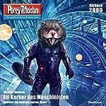 Im Kerker der Maschinisten (Perry Rhodan 2889) | Verena Themsen