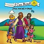 Jesus and His Friends: The Beginner's Bible |  Zondervan