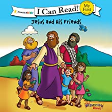 Jesus and His Friends: The Beginner's Bible Audiobook by  Zondervan Narrated by Simona Chitescu-Weik