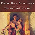 The Warlord of Mars Audiobook by Edgar Rice Burroughs Narrated by John Bolen