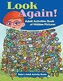 Look Again! Adult Activities Book of Hidden Pictures