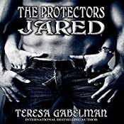 Jared: The Protectors, Book 2 | [Teresa Gabelman]