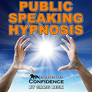 Public Speaking Hypnosis Speech