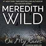 On My Knees | Meredith Wild