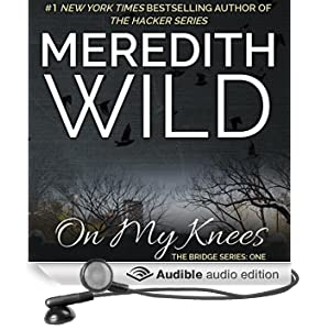 on my knees audible audio edition meredith. Black Bedroom Furniture Sets. Home Design Ideas