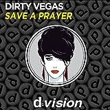 Save a Prayer (Original Mix)