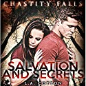 Salvation and Secrets: Chastity Falls, Book 2 Audiobook by LA Cotton Narrated by Emma Lysy
