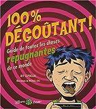 echange, troc Szpirglas Jeff - 100 % Degoutant