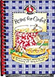 Recipes for Comfort Cookbook: A Generouse Helping of Comforting Recipes for Enjoying with