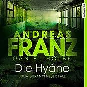 Die Hyäne (Julia Durant 15) | Andreas Franz, Daniel Holbe