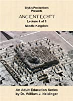 Ancient Egypt. Lecture 4 of 6. Middle Kingdom.