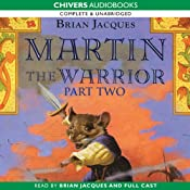 Martin the Warrior: Book Two: Actors and Searchers | Brian Jacques