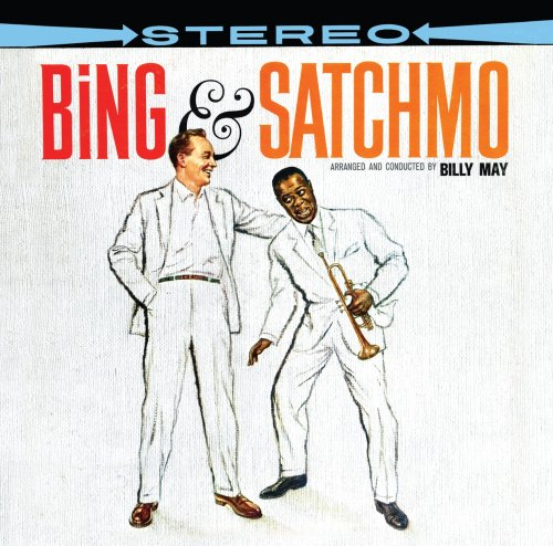 Louis Armstrong - Bing & Satchmo - Zortam Music