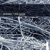 echange, troc Arovane - Atol Scrap