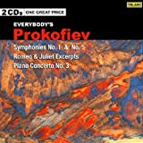 Everybody's Prokofiev: Symphonies Nos. 1 & 5; Romeo & Juliet; Piano Concerto No. 3by The Cleveland...