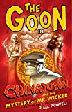 The Goon Volume 6: Chinatown and the Mystery of Mr. Wicker (1595824065) by Powell, Eric