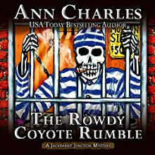 The Rowdy Coyote Rumble: Jackrabbit Junction Humorous Mystery, Book 4 Audiobook by Ann Charles Narrated by Lisa Larsen