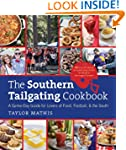 The Southern Tailgating Cookbook: A G...