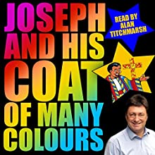 Joseph and His Coat of Many Colours Audiobook by Renata Allen Narrated by Alan Titchmarsh