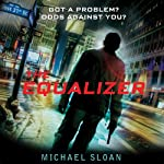 The Equalizer | Michael Sloan
