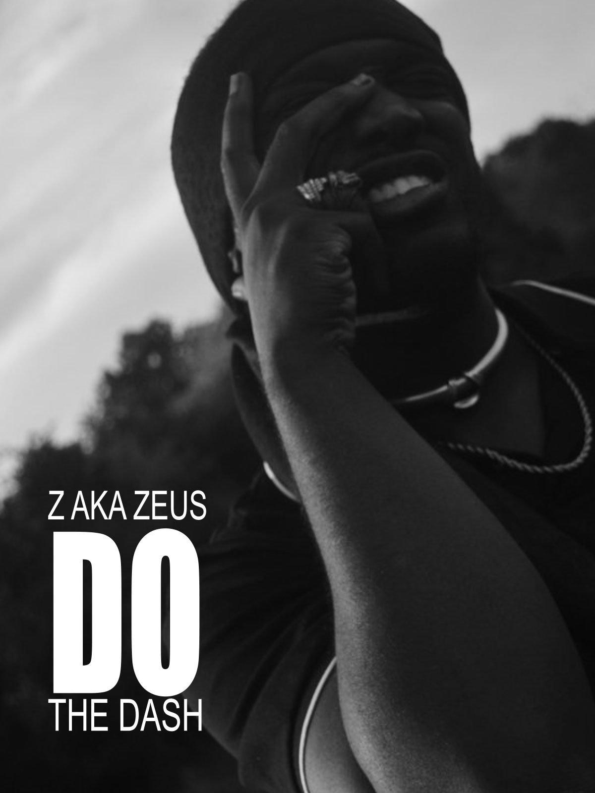 Z aka Zeus-Do The Dash
