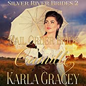 Mail Order Bride Camille: Silver River Brides, Book 2 | Karla Gracey