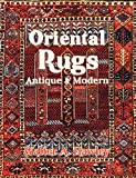Oriental Rugs: Antique and Modern